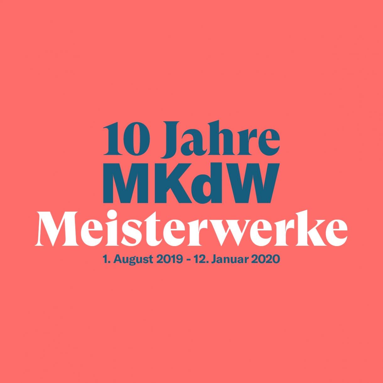 10 Jahre MKdW Meisterwerke